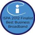 ISP 2012 Finalist Best Business Broadband